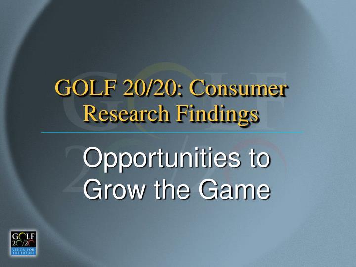 GOLF 20/20: Consumer