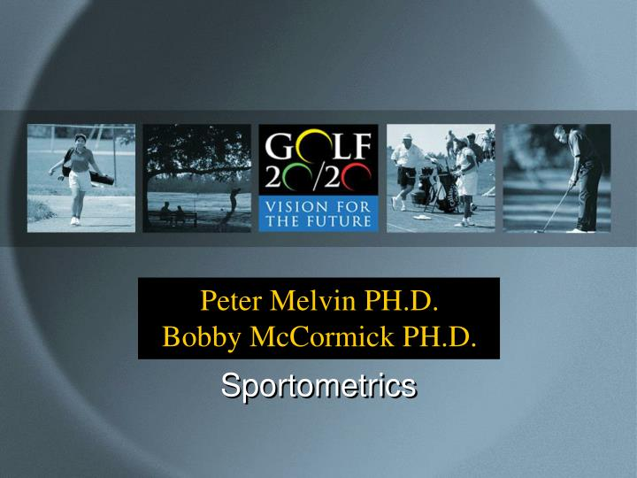 Peter Melvin PH.D.