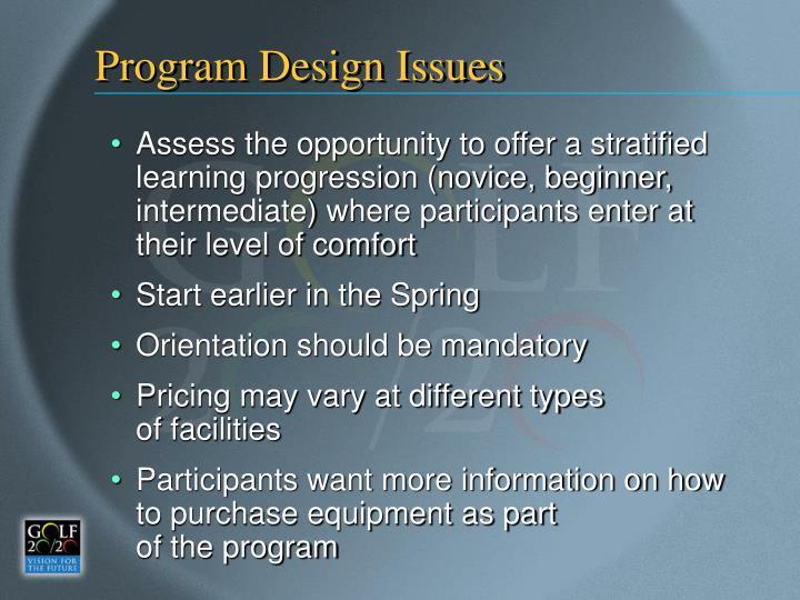 Program Design Issues