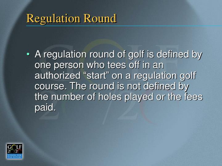 Regulation Round