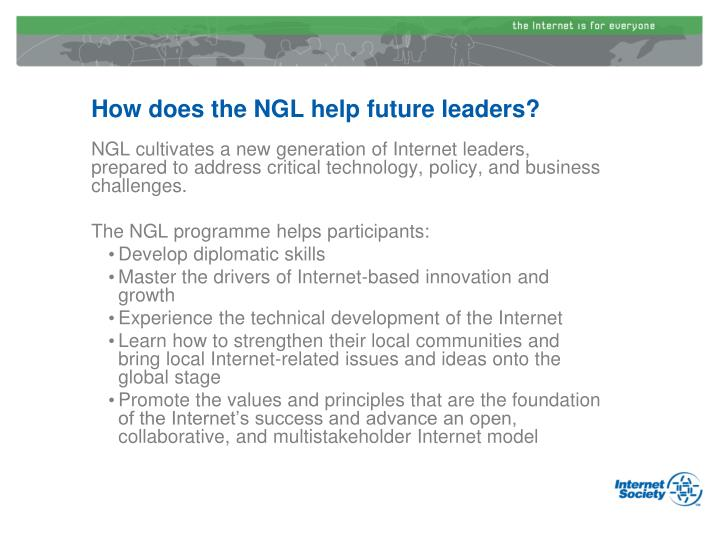 How does the NGL help future leaders?
