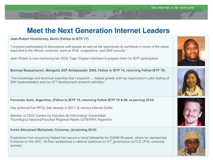 Meet the Next Generation Internet Leaders