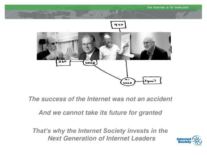 The success of the Internet was not an accident
