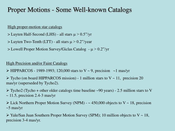 Proper Motions - Some Well-known Catalogs
