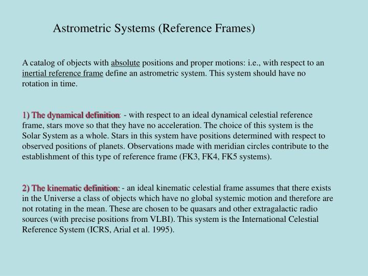 Astrometric Systems (Reference Frames)