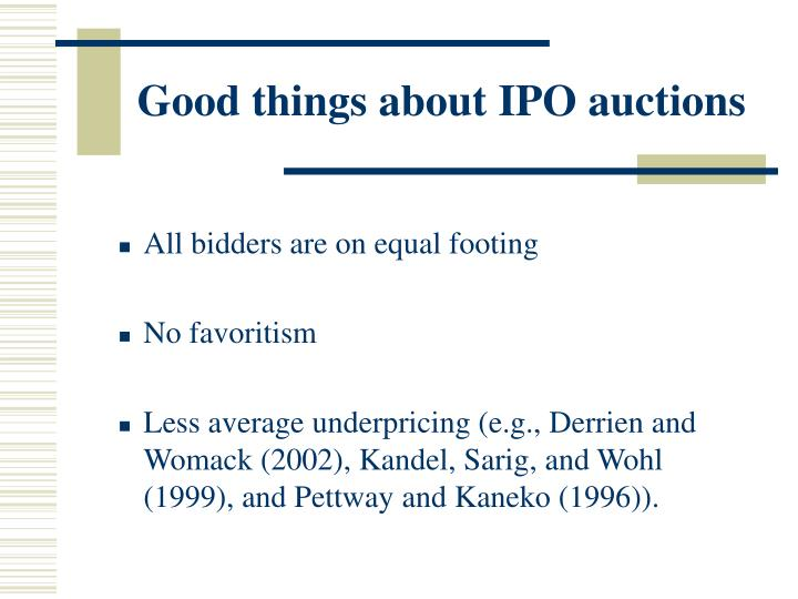 Good things about IPO auctions