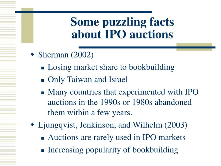Some puzzling facts about ipo auctions