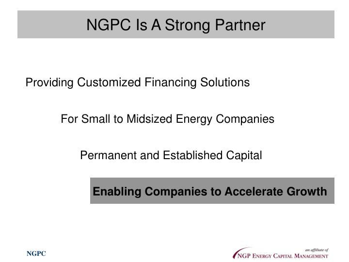 NGPC Is A Strong Partner