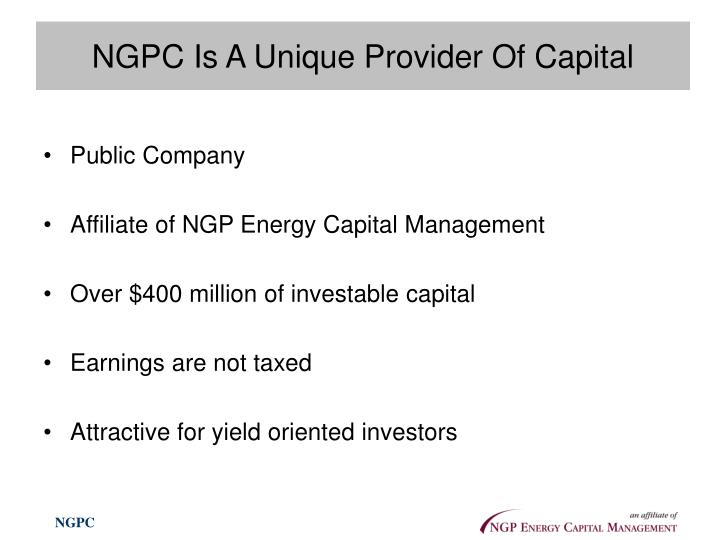 NGPC Is A Unique Provider Of Capital