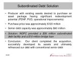 subordinated debt solution