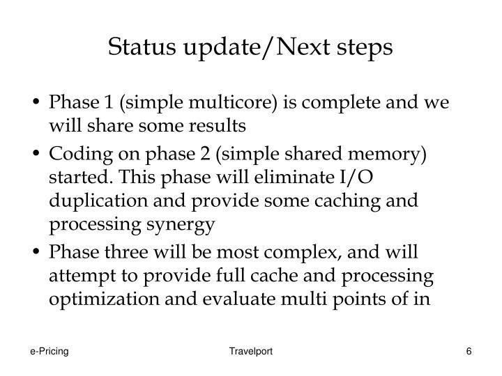 Status update/Next steps
