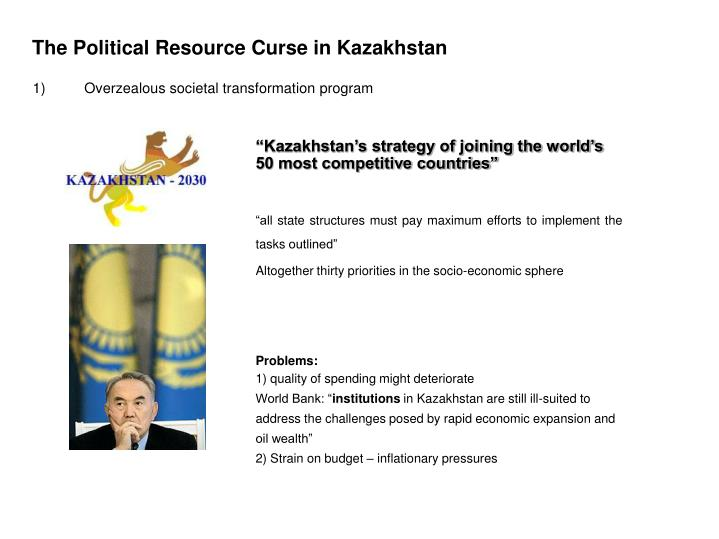 The Political Resource Curse in Kazakhstan
