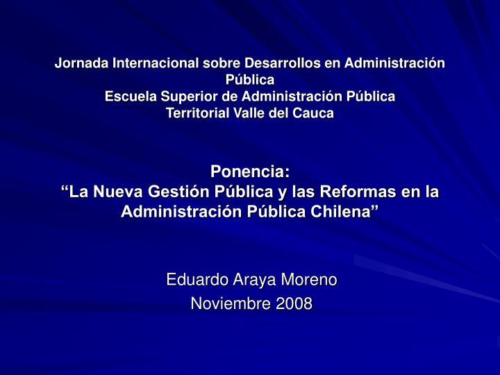 Jornada Internacional sobre Desarrollos en Administración Pública