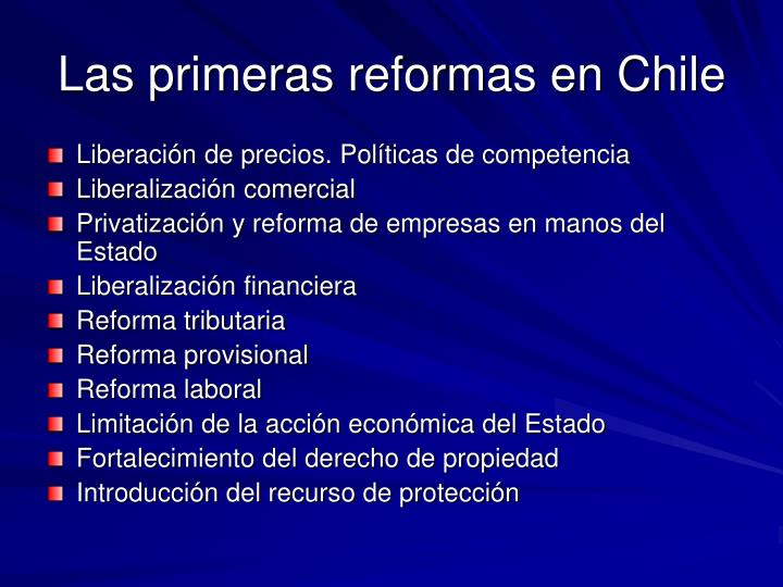 Las primeras reformas en Chile