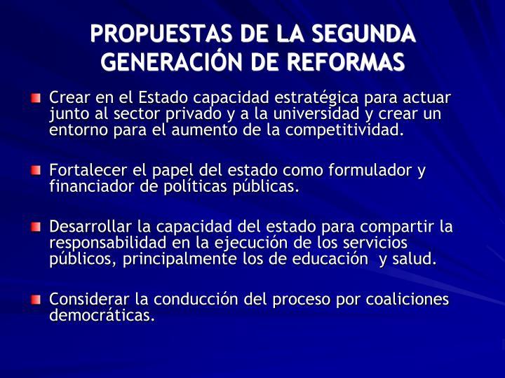 PROPUESTAS DE LA SEGUNDA GENERACIÓN DE REFORMAS