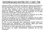 diferencias entre ipc y def pib