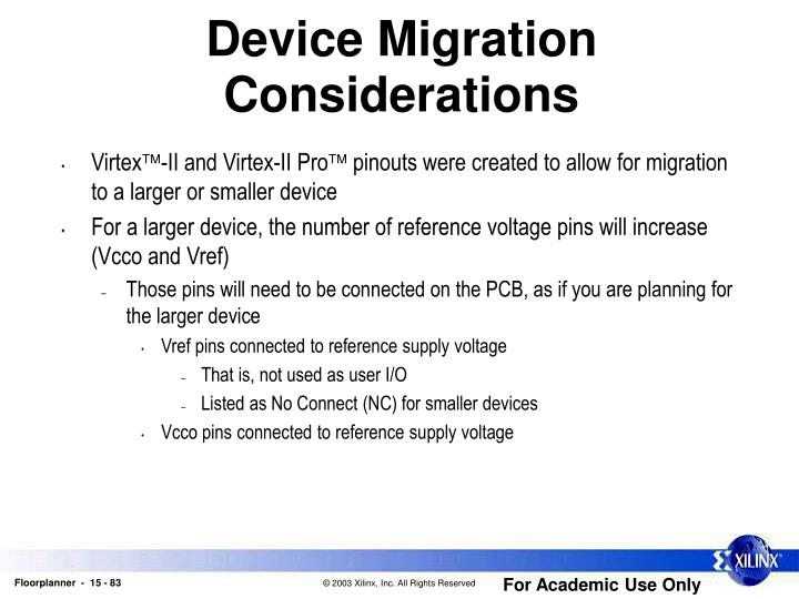 Device Migration Considerations