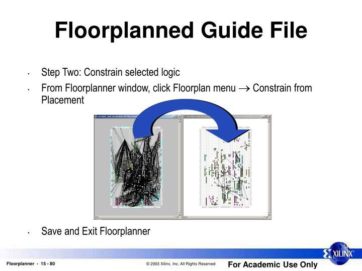 Floorplanned Guide File