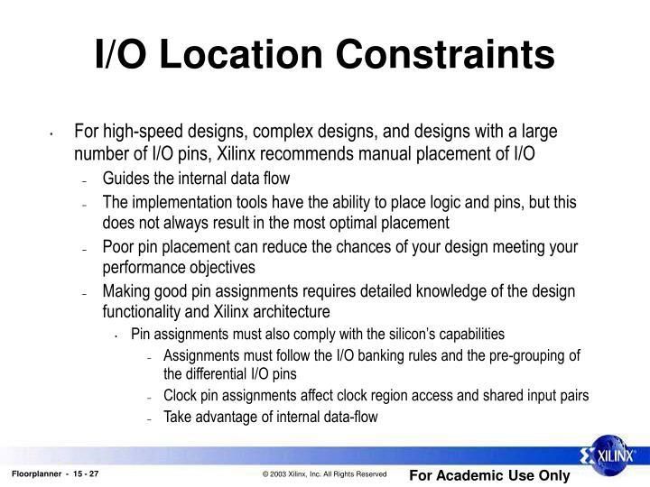 I/O Location Constraints