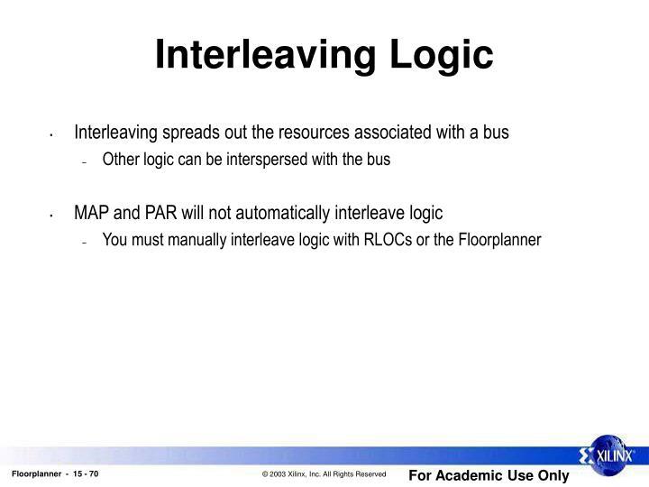 Interleaving Logic
