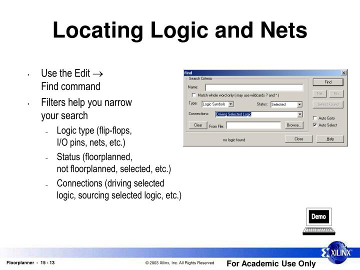 Locating Logic and Nets