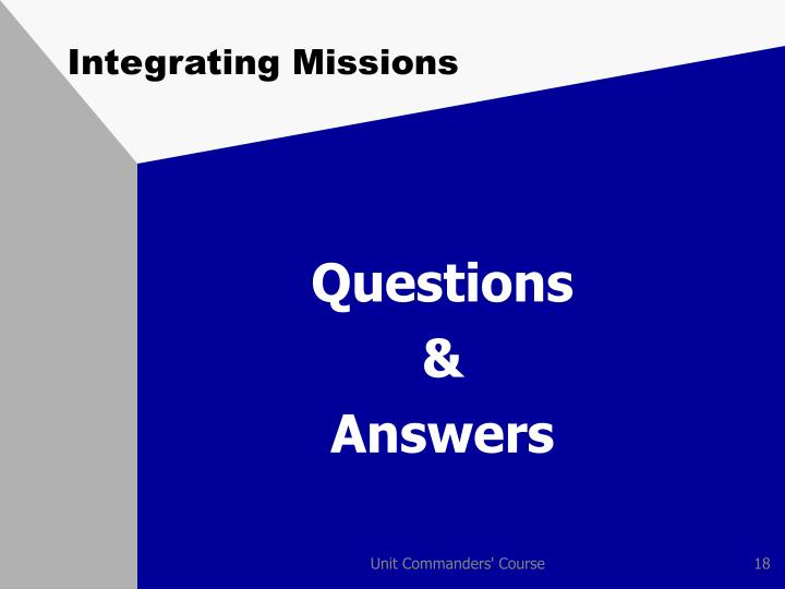 Integrating Missions