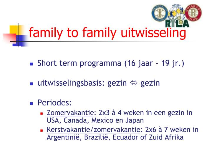 family to family uitwisseling