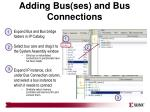 adding bus ses and bus connections