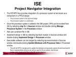 ise project navigator integration