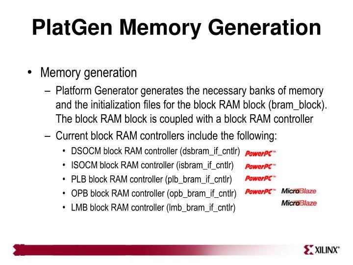 PlatGen Memory Generation