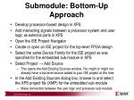 submodule bottom up approach