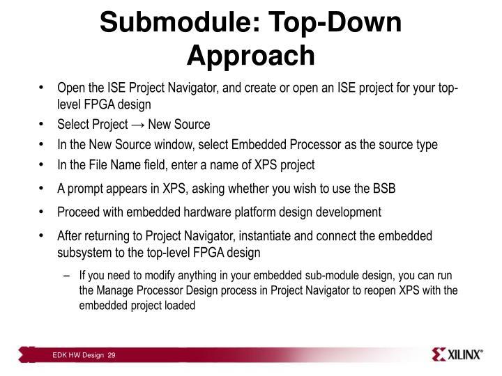 Submodule: Top-Down Approach