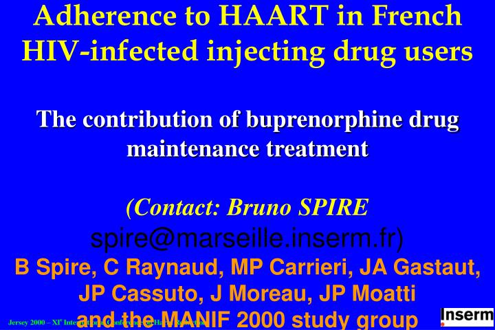 Adherence to HAART in French HIV-infected injecting drug users