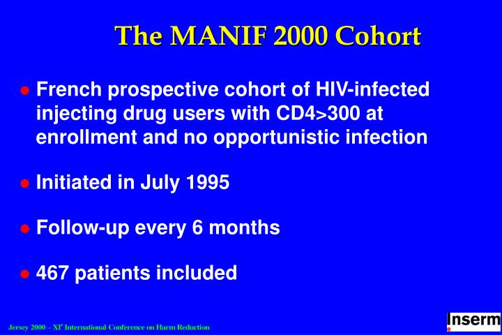 The MANIF 2000 Cohort