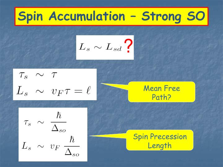 Spin Accumulation – Strong SO