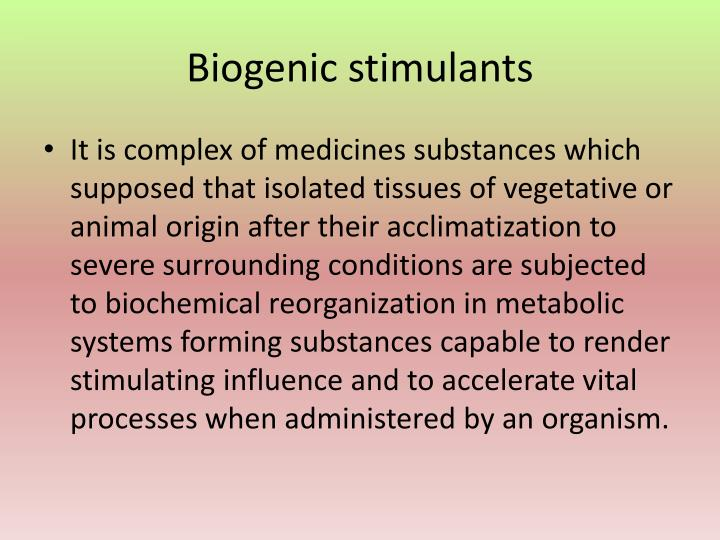 Biogenic stimulants