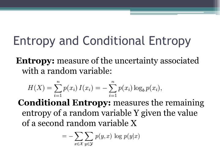 Entropy and Conditional Entropy