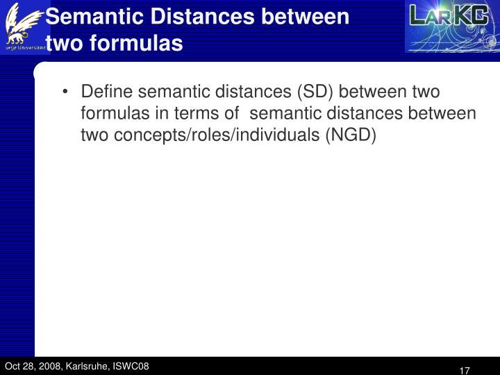 Semantic Distances between two formulas