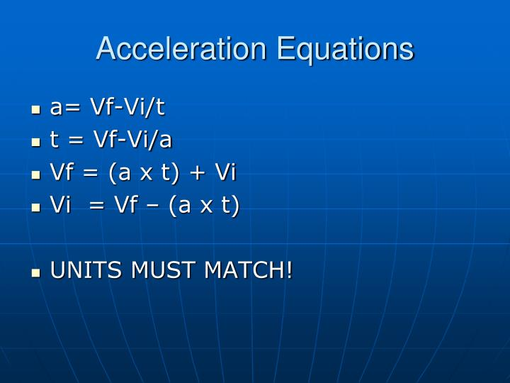 Acceleration Equations