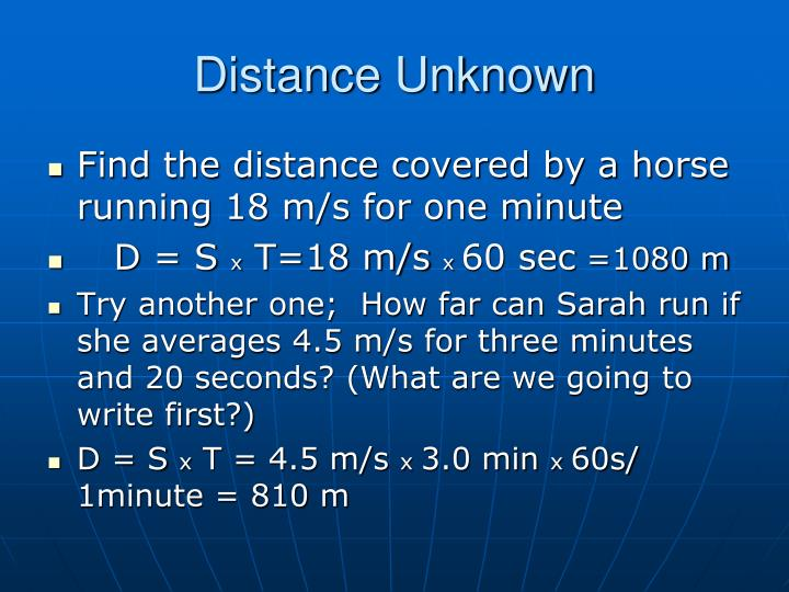 Distance Unknown