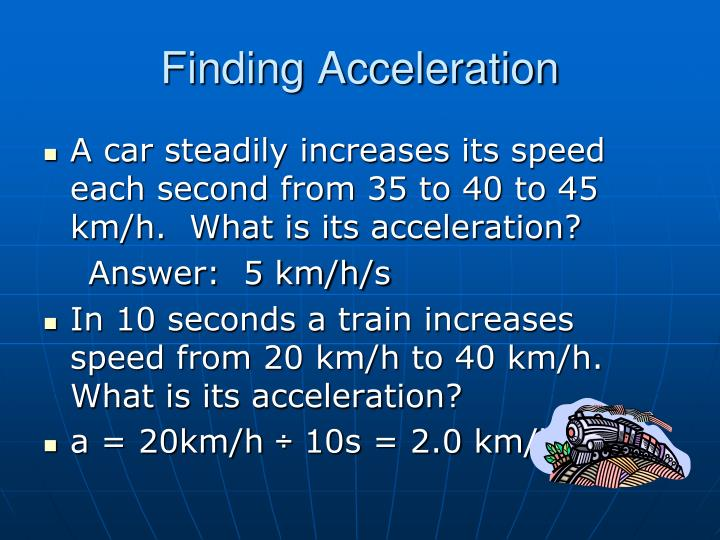 Finding Acceleration