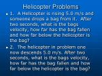 helicopter problems
