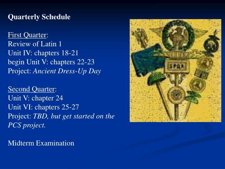 Quarterly Schedule