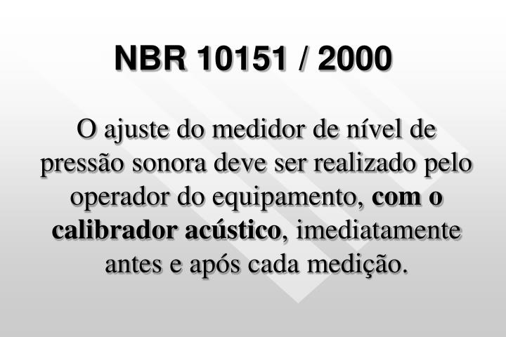NBR 10151 / 2000