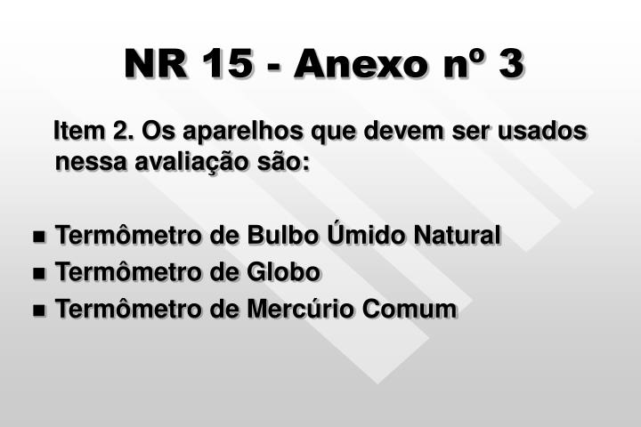 NR 15 - Anexo nº 3
