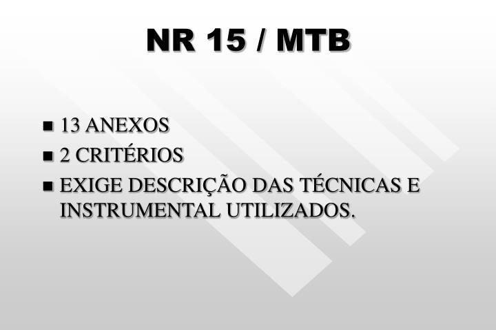 NR 15 / MTB