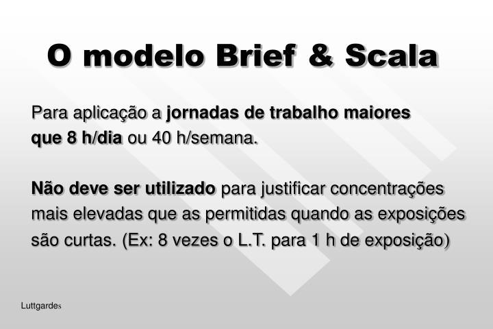 O modelo Brief & Scala