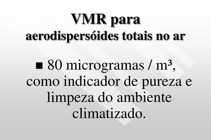 VMR para