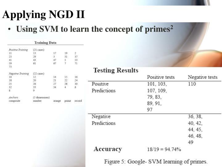 Applying NGD II