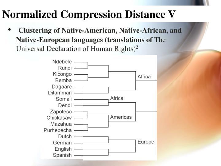 Normalized Compression Distance V